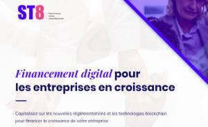 Naissance de ST8, plateforme française de tokénisation des actifs financiers 101
