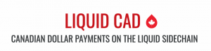 Liquid CAD: Canadian Dollar Payments on the Liquid Sidechain 102