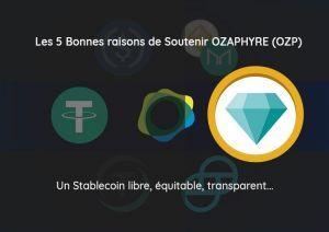 Ozalentour : les 5 bonnes raisons de soutenir OZAPHYRE (OZP) 101