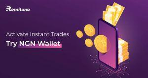 Remitano Adds Nigerian Naira Wallet with Instant Trade Feature 101