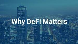 why defi matters