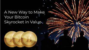 A New Way to Make Your Bitcoin Skyrocket in Value 101