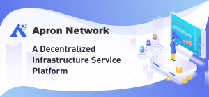Apron Network: Integrating blockchain infrastructure services in a complete decentralized... 101