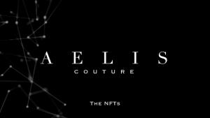 La maison de couture Aelis lance son NFT 101