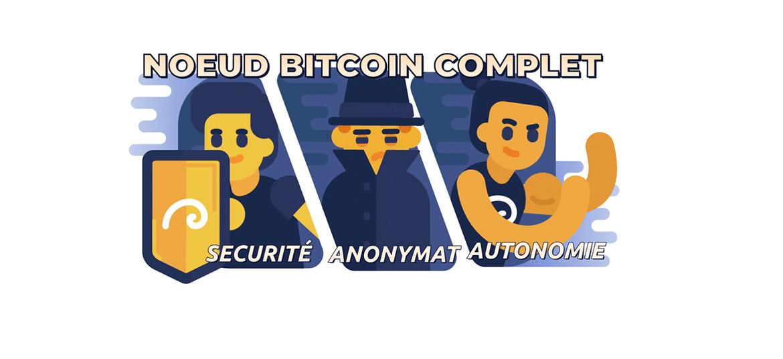 Nœuds auto-hébergés: le meilleur moyen pour protéger ses bitcoins 0001