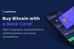 Switchere garantit les achats de bitcoins les plus rapides et les moins chers