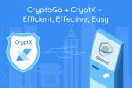 CryptoGo + CryptX = Efficient, Effective, Easy
