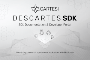 Cartesi Launches 'Descartes' SDK Portal - Future of DApps