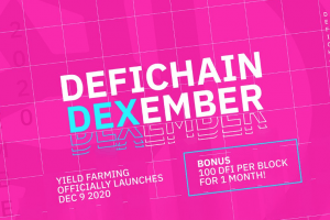 DeFiChain Announces Yield Farming Launch and DEXember 100X Promotion