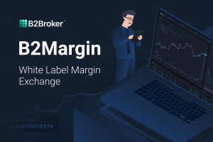 B2Broker Unveils Highly-Anticipated B2Margin White Label Margin Exchange Trading Platform