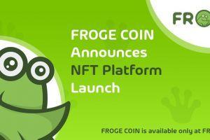 FROGE COIN Announces NFT Platform Launch