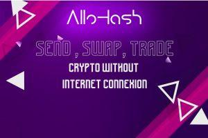 Meet AlloHash - The First Offline Cryptocurrency Platform