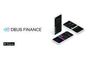 DEUS Finance Launches Mobile App