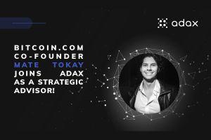 ADAX Appoints Mate Tokay, Co-founder of Bitcoin.com, as Strategic Advisor