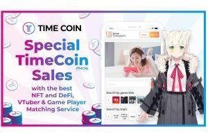 TimeCoin(TMCN) Sales - NFT/DeFi, VTuber & Game Player Matching Service