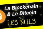 LA BLOCKCHAIN ET LE BITCOIN POUR LES NULS ! Explication en 2 minutes