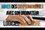 Miner des cryptomonnaies  de A à Z avec son ordinateur [Logiciel Claymore]