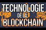L'incontournable Technologie de la Blockchain
