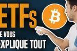 Crypto : Je vous explique tout sur les ETFs bitcoin !