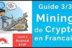 Comment Miner des Cryptomonnaie - GUIDE Avancé 2018