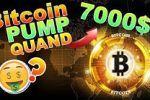 BITCOIN PUMP QUAND 7000$ !!!???