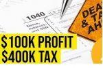 $400K Tax Debt from $100K Profit - BE CAREFUL!