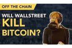Caitlin Long: Wall Street Isn't Bitcoin's Friend