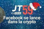 Facebook se lance dans la crypto #JTduCoin