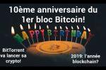 10ème anniversaire du 1er bloc Bitcoin!!!