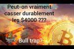 Épisode 45 : Le Bitcoin a-t-il assez de force pour casser les 4000$ ???