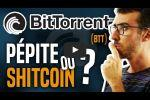 #BitTorrent (#BTT) de Tron - Pépite ou Shitcoin ?