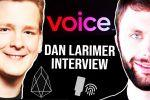 Dan Larimer on EOS 2.0, Voice and other Block.One News