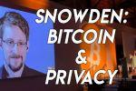 Edward Snowden on Privacy and Bitcoin