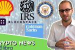 La réponse de la Chine à Libra |Goldman Sachs sort sa crypto |Shell investi dans la...