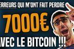 4 ERREURS qui m'ont fait perdre 7000€ avec le BITCOIN !
