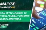SELON CETTE ANALYSE, LE BITCOIN POURRAIT STAGNER ENCORE LONGTEMPS