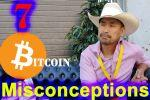 7 Biggest Misconceptions About Bitcoin