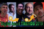 The Main Digital Asset Trends in 2019