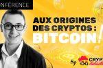 Aux origines des cryptos : BITCOIN !