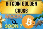 BITCOIN LE SIGNAL BULLISH EST ARRIVÉ || GOLDEN CROSS