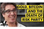 Gold, Bitcoin, and the Death of Risk Parity in the Midst of Crisis