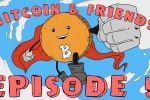 Porthole Matrix - Episode 5   Bitcoin and Friends