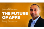 Balaji Srinivasan on Applications Today and 2025