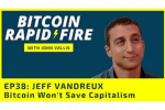 Why Bitcoin Won't Save Capitalism