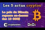Les 5 news cryptos de la semaine de Cryptonews (27 au 31 juillet 2020).