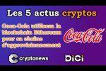 Les 5 news cryptos de la semaine de Cryptonews (3 au 7 août 2020).