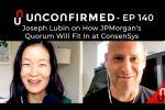 Joseph Lubin on How JPMorgan's Quorum Will Fit In at ConsenSys