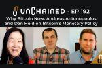 Andreas Antonopoulos and Dan Held on Bitcoin's Monetary Policy