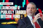 Fred Pye on Launching A Publicly Traded Bitcoin Fund