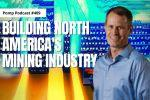 Mike Colyer on Building North America's Mining Industry